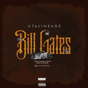 Utalineage - Bill Gate