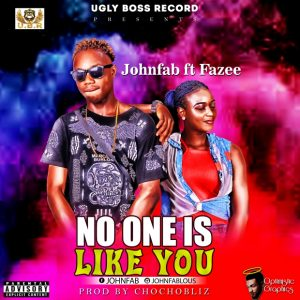 Download music mp3 Johnfab Ft Fazee No One is like you