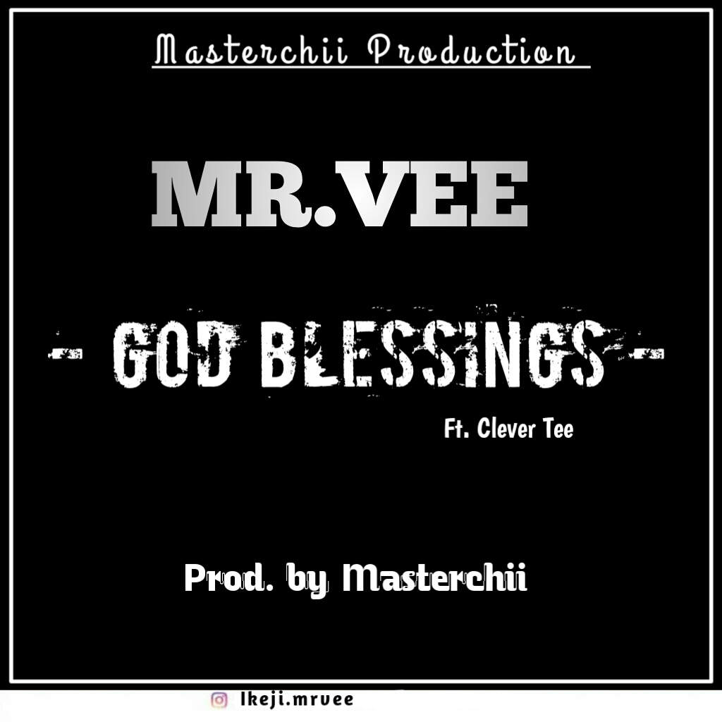 Mr.Vee God Blessings
